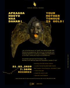 Afkaaga Hooyo waa Dahab! Your Mother Tongue is Gold!